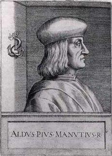 Aldus Manutius Italian printer and humanist