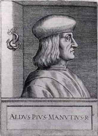 Aldus Manutius - Aldus Pius Manutius