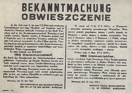 Announcement of execution of 150 Polish hostages as revenge for assassination of 6 Germans, Warsaw, Nazi-occupied Poland, May 1944 Announcement of death of 150 of Polish hostages executed by Nazi-German occupants in Warsaw (May 1944).jpg