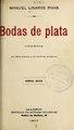 Bodas de plata - comedia en dos actos y en prosa (IA bodasdeplatacome2996lina).pdf