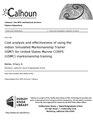 Cost analysis and effectiveness of using the indoor Simulated Marksmanship Trainer (ISMT) for United States Marine CORPS (USMC) marksmanship training (IA costnalysisndeff1094510763).pdf