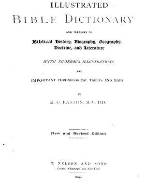 Easton's Bible Dictionary - Easton's Bible Dictionary (1894) book cover