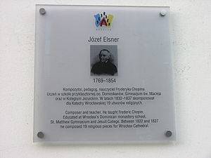 Józef Elsner - Plaque on former Dominican refectory at Plac Dominikański 2/4, Wrocław, commemorating Elsner's connections with Wrocław.