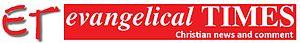 Evangelical Times - Image: Evangelical Times Newspaper Logo