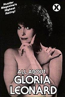 Gloria Leonard American pornographic actress, feminist (1940-2014)