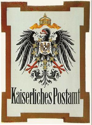 Reichspost - Kaiserliches Postamt sign, about 1900