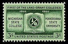 "3 cent postage stamp with the text ""First of the land-grant colleges. 1855 1955. Michigan State College. Pennsylvania State University"""
