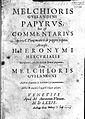 M. Guillandinus, Papyrus, hoc est commentarius... Wellcome L0002828.jpg
