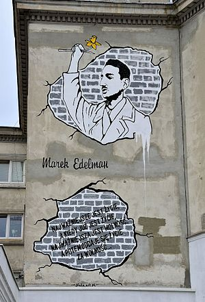 "Marek Edelman - Mural in memory of Marek Edelman at 9b Nowolipki Street in Warsaw. ""The most important is life, and when there is life, the most important is freedom. And then we give our life for freedom..."""