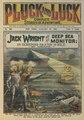 """Pluck And Luck -139 (1901-01-30) (""""Jack Wright And His Deep Sea Monitor; Or Searching For A Ton Of Gold"""" by """"Noname"""") (IA JackWrightAndHisDeepSeaMonitor).pdf"""