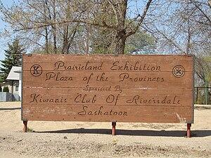 Prairieland Park - Prairieland Exhibition. Plaza of the Provinces. Sponsored by Kiwanis Club of Riversdale.