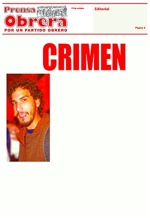 """Murder of Mariano Ferreyra - Prensa Obreras front page in the edition of October 21. It says: """"A crime against working class"""""""