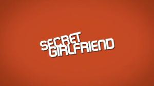 Secret Girlfriend - Image: Secret Girlfriend 2009 Intertitle