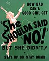 Theatrical poster for She Shoulda Said 'No!' (1949)