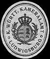 Siegelmarke Königlich Württembergische Kameralamt - Ludwigsburg W0227983.jpg