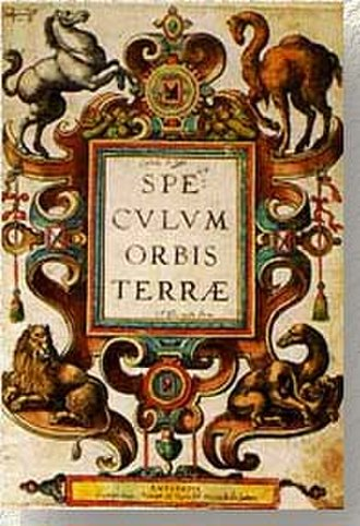 Theory of the Portuguese discovery of Australia - Title page of Speculum Orbis Terrae, an atlas published in 1593. Kenneth McIntyre argues the animal in the bottom right corner is a kangaroo.