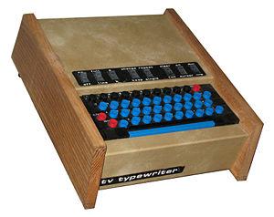 TV Typewriter - Don Lancaster's prototype TV Typewriter