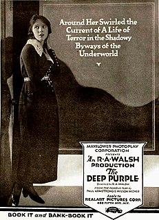 <i>The Deep Purple</i> (1920 film) 1920 film by Raoul Walsh