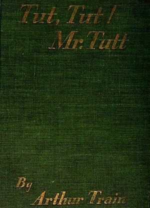 Tut, tut, Mr. Tutt cover.jpg