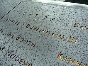 Charles Burlingame - Burlingame's name is located on Panel S-69 of the National September 11 Memorial's South Pool, along with those of other passengers of Flight 77