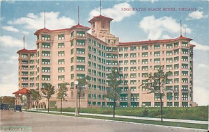 Edgewater Beach Hotel - Postcard of Edgwater Beach Hotel circa 1916 before the addition of the south tower.