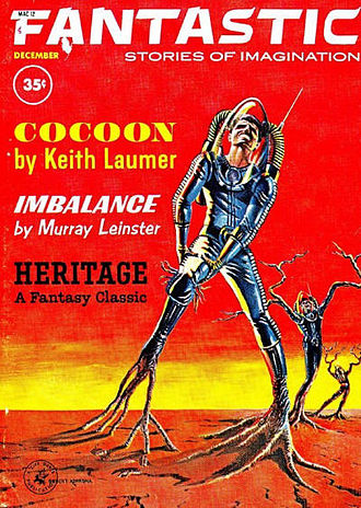"""Keith Laumer - Laumer's """"Cocoon"""" was the cover story for the December 1962 issue of Fantastic"""