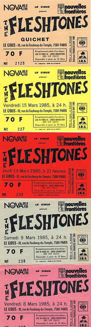 The Fleshtones - Tickets for the Fleshtones concerts at the Gibus club in Paris, March 1985, where the Speed Connection album was recorded