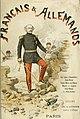 Français (et) Allemands, histoire anecdotique de la guerre de 1870-1871 (1887) (14579392217).jpg