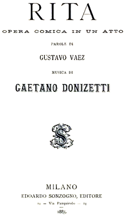 Gaetano Donizetti - Rita - title page of the libretto - Milan 1885.png