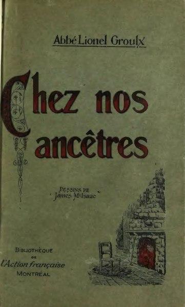 File:Groulx - Chez nos ancêtres, 1920.djvu