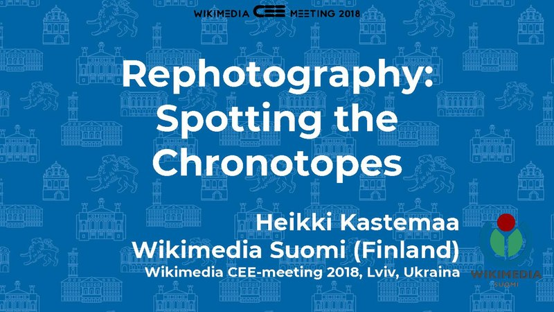 Tiedosto:Heikki Kastemaa, Rephotography Spotting the chronotopes.pdf