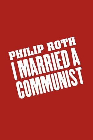 I Married a Communist - First edition cover