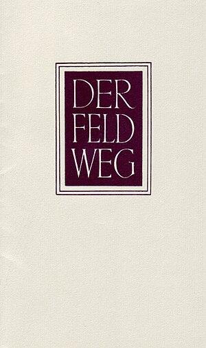 """Martin Heidegger """"Der Feldweg"""", Vitt..."""