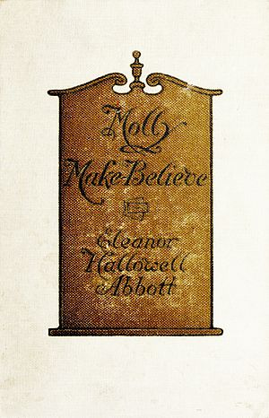 Eleanor Hallowell Abbott - First edition cover of Molly Make-Believe, 1910