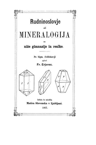 File:Rudninoslovje ali mineralogija za nize gimnazije in realke 1867.djvu