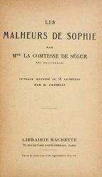 Sophie Rostopchine, Comtesse de Ségur: Les Malheurs de Sophie