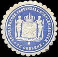 Siegelmarke Königlich Preussische Provinzial - Schulkollegium zu Coblenz W0216375.jpg