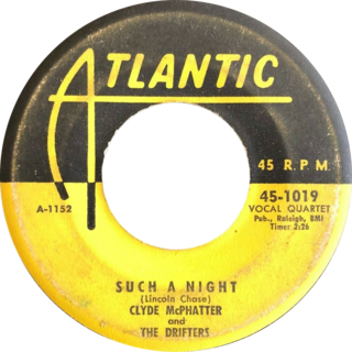 Such a Night song originally recorded by Clyde McPhatter and The Drifters