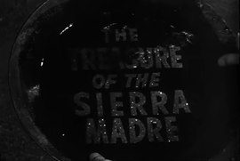Archivo:The Treasure of Sierra Madre (1947) Trailer.webm