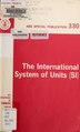 The international system of units (SI) (IA internationalsys330page).pdf