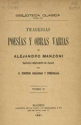Alessandro Manzoni: Tragedias, poesías y obras varias