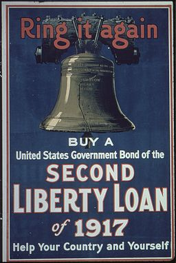 """Ring it Again. Buy a United States Government Bond of the Second Liberty Loan of 1917. Help Your Country and Yourself."" - NARA - 512677"