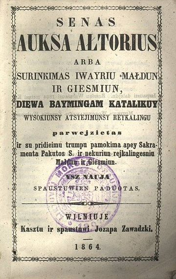 1864 Lithuanian prayer book, printed in the Latin characters and therefore prohibited. Auksa altorius latin.jpg