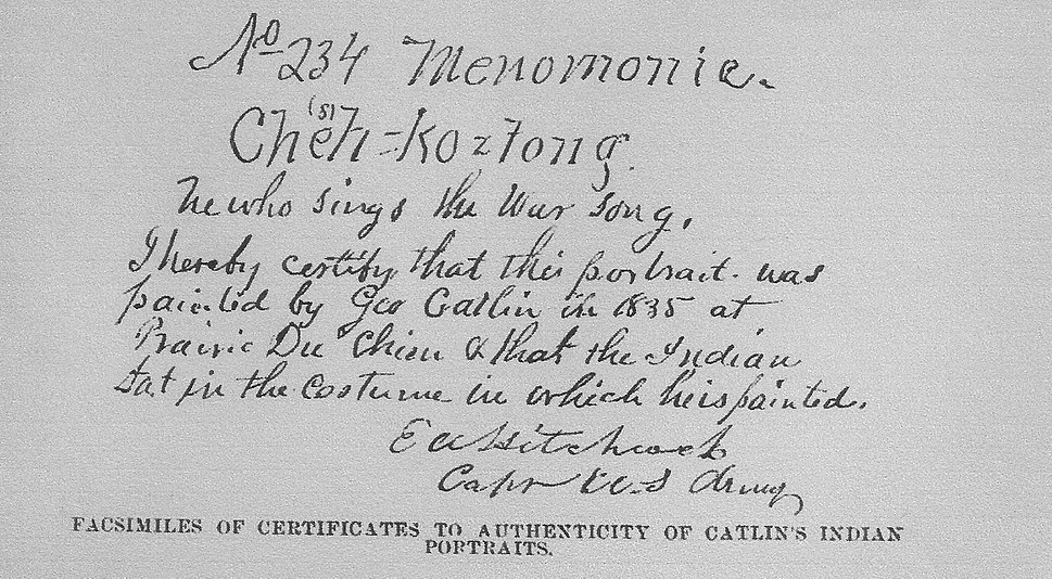Certificate to authenticity of one of Catlin's Indian portraits. Facsimile