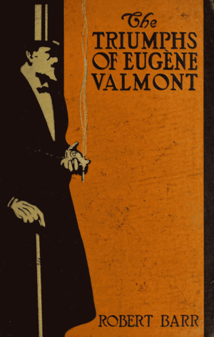 Cover--The triumphs of Eugene Valmont.png
