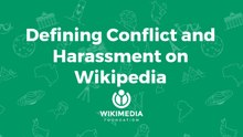 Defining Conflict and Harassment on Wikipedia.pdf