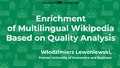 Enrichment of multilingual Wikipedia based on quality analysis.pdf