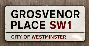 Grosvenor Place - Grosvenor Place street sign