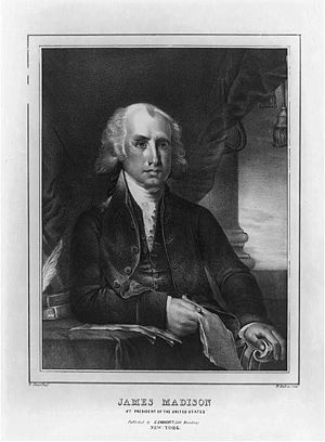The Papers of James Madison - James Madison, Fourth President of the United States