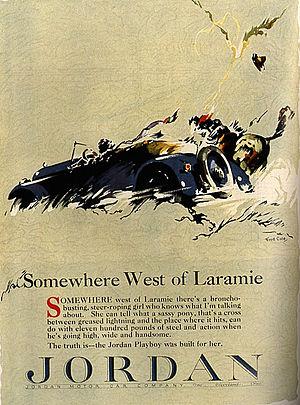 "Jordan Motor Car Company - ""Somewhere West of Laramie"" advertisement for the Jordan Playboy"